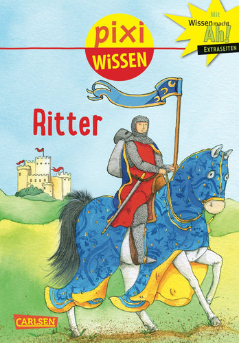 Pixi Wissen Band 13 Ritter Softcover Ab 6 Jahre