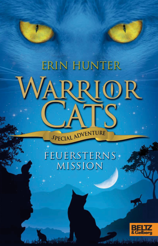 Warrior Cats Special Adventure Feuersterns Mission