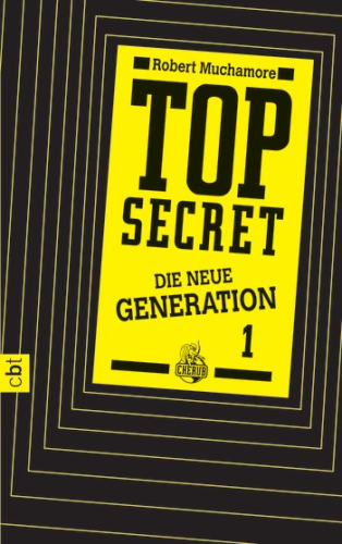 Top Secret Die neue Generation Band 1 Der Clan