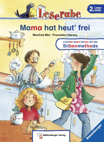 Leserabe Softcover 2. Lesestufe Mama hat heut frei