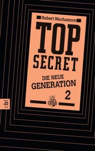 Top Secret Die neue Generation Band 2 Die Intrige