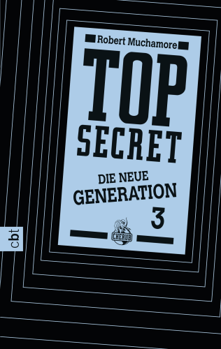 Top Secret Die neue Generation Band 3 Die Rivalen
