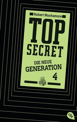 Top Secret Die neue Generation Band 4 Das Kartell