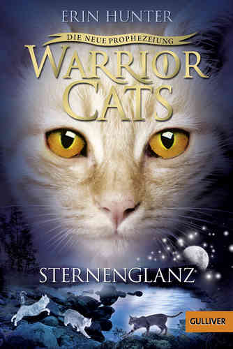 Warrior Cats Staffel 2 Band 4 Die neue Prophezeiung Sternenglanz