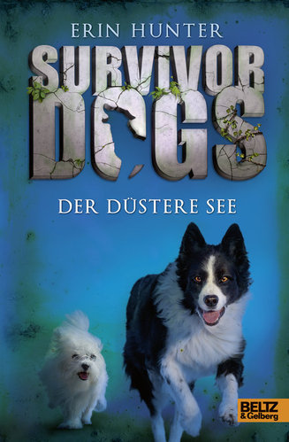 Survivor Dogs Band 5 Der Düstere See